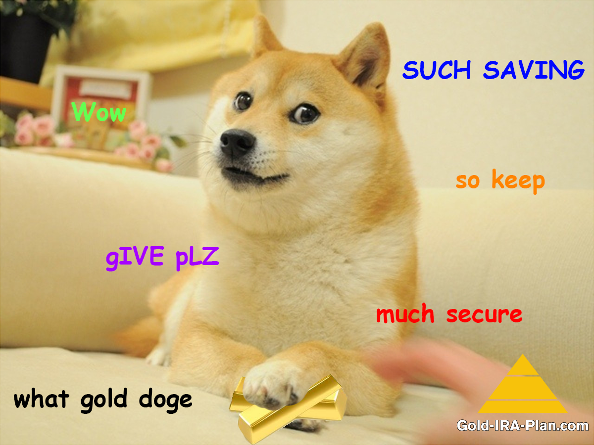 What gold doge, Gold in IRA.