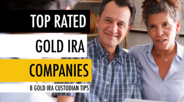 Top Rated Gold IRA Companies 🏆 8 Gold IRA Custodian Tips 📝