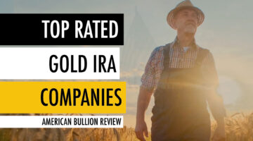 Top Rated Gold IRA Companies 🥇 American Bullion Review 🇺🇸