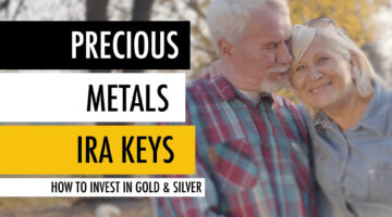 Precious Metals IRA Keys 🔑 How to Invest in Gold and Silver 🏦