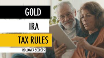 Gold IRA Tax Rules 📑 Rollover Secrets 🔓