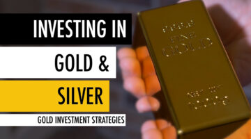 Investing in Gold and Silver 🏅 Gold Investment Strategy 📈